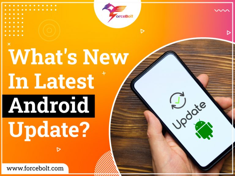What's New In The Latest Android Update?