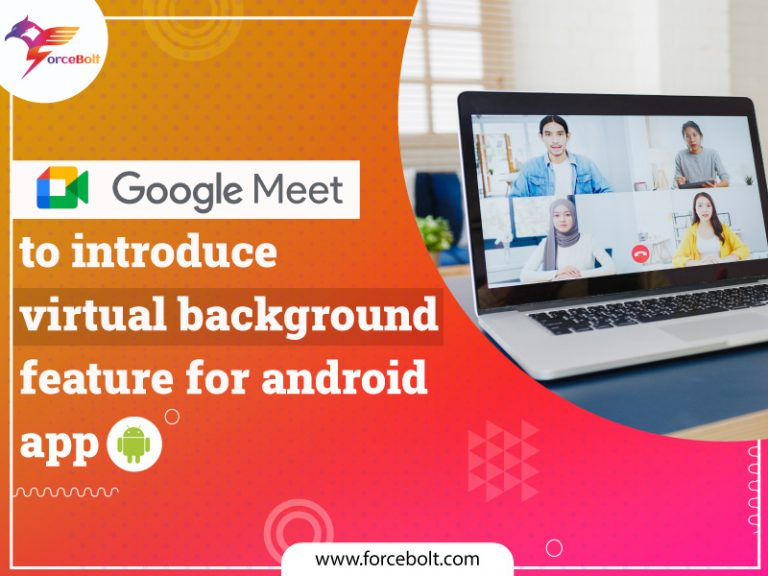 Google Meet To Introduce Virtual background Feature For Android App