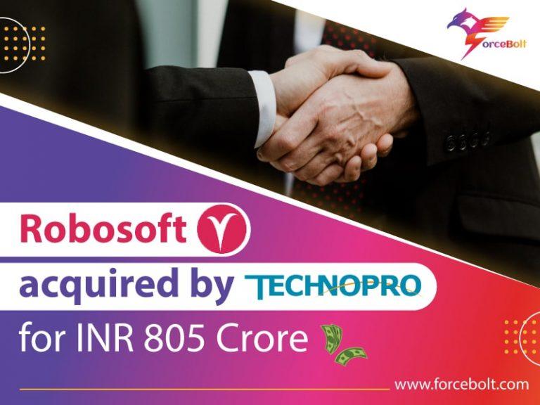 Robosoft Acquired By TechnoPro For INR 805 Crore